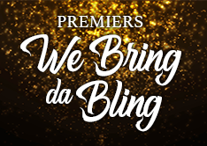 Premiers We Bring the Bling